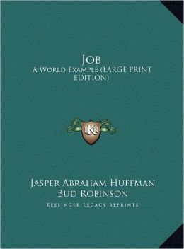 Job: A World Example (Large Print Edition)