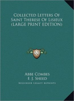 Collected Letters of Saint Therese of Lisieux