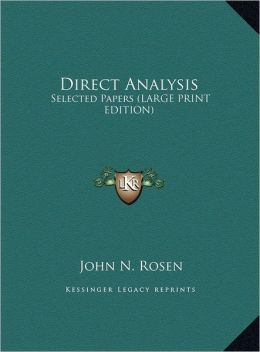 Direct Analysis: Selected Papers (Large Print Edition)