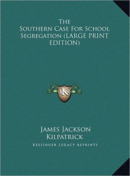 The Southern Case for School Segregation