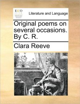 Original poems on several occasions. By C. R.