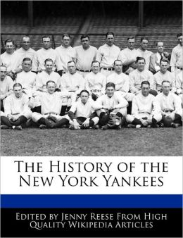 The History Of The New York Yankees