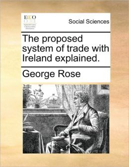 The Proposed System Of Trade With Ireland Explained.