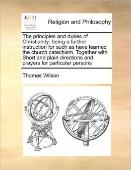 The Principles And Duties Of Christianity