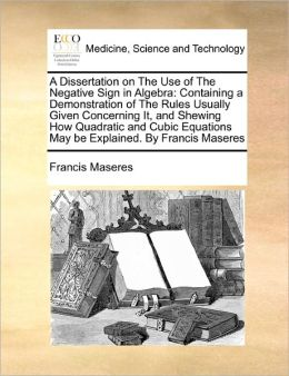 A Dissertation On The Use Of The Negative Sign In Algebra
