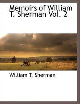 Memoirs of William T. Sherman Vol. 2