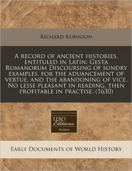 A Record Of Ancient Histories, Entituled In Latin