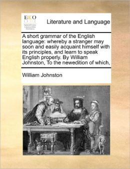 A Short Grammar Of The English Language