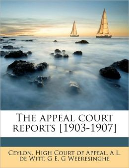 The appeal court reports [1903-1907]