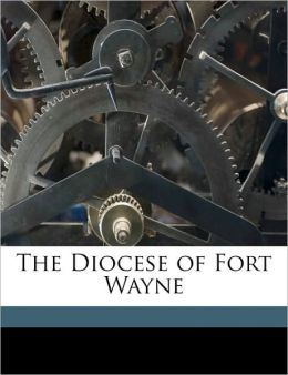 The Diocese of Fort Wayne