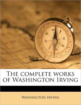 The complete works of Washington Irving Volume 3