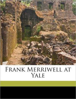 Frank Merriwell at Yale