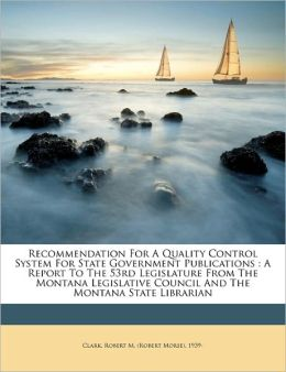 Recommendation For A Quality Control System For State Government Publications