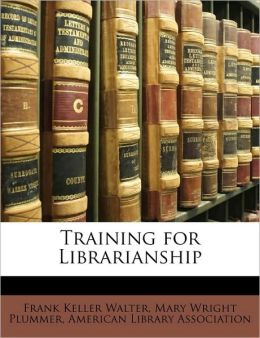Training for Librarianship