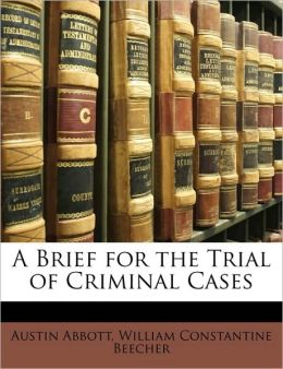 A Brief for the Trial of Criminal Cases