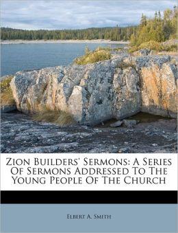 Zion Builders' Sermons