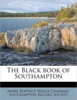 The Black book of Southampton