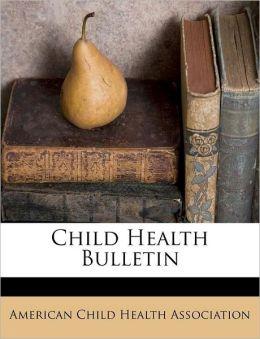 Child Health Bulletin