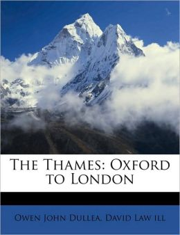 The Thames: Oxford to London