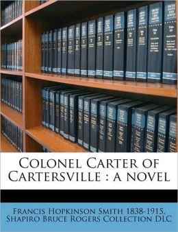 Colonel Carter of Cartersville: a novel