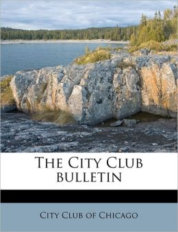 The City Club bulletin