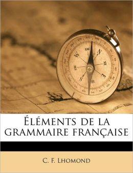 l ments de la grammaire fran aise