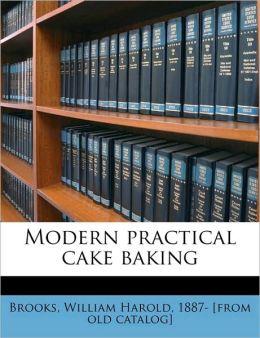 Modern Practical Cake Baking