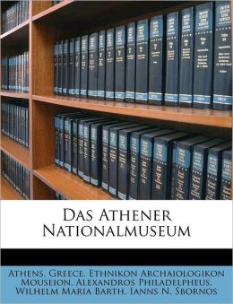 Das Athener Nationalmuseum