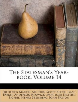 The Statesman's Year-book, Volume 14