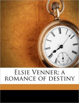 Elsie Venner; A Romance Of Destiny
