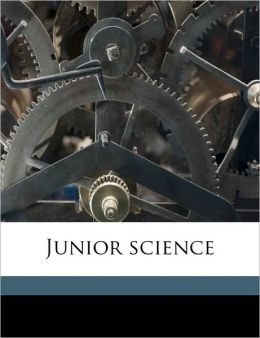 Junior science Volume 1