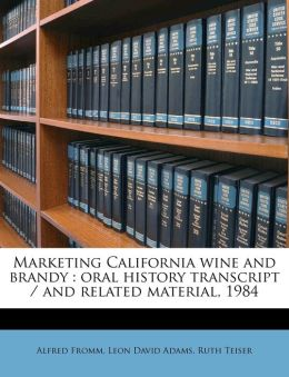 Marketing California wine and brandy: oral history transcript / and related material, 198