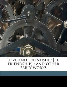 Love And Freindship [I.E. Friendship]