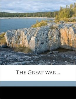 The Great war .. Volume 4