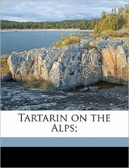 Tartarin on the Alps;