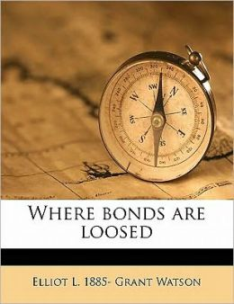 Where bonds are loosed