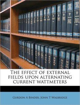 The Effect Of External Fields Upon Alternating Current Wattmeters