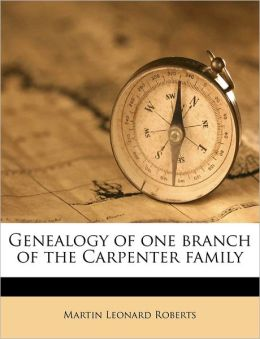 Genealogy of one branch of the Carpenter family