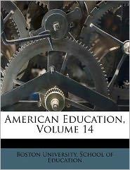 American Education, Volume 14