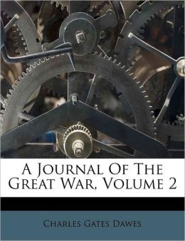 A Journal Of The Great War, Volume 2