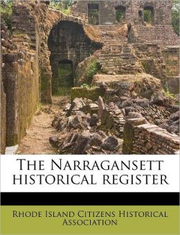 The Narragansett historical register