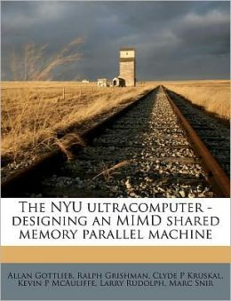 The NYU ultracomputer - designing an MIMD shared memory parallel machine
