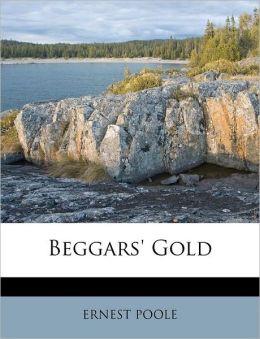 Beggars' Gold