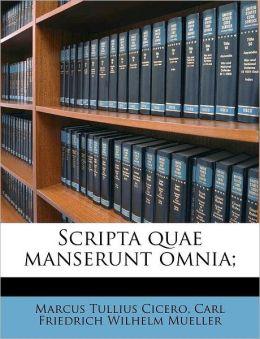 Scripta quae manserunt omnia;