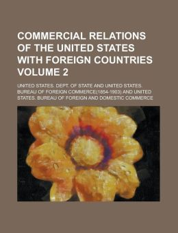 Commercial relations of the United States with foreign countries Volume 2