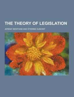 The Theory of Legislation