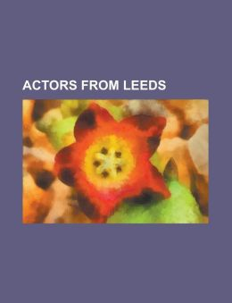 Actors from Leeds: Angela Bruce, Angela Griffin, Anthony Lewis (Actor), Bryan Mosley, Christian Cooke, Cy Chadwick, Diana Coupland, Eliza