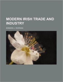 Modern Irish Trade and Industry