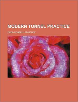 Modern Tunnel Practice