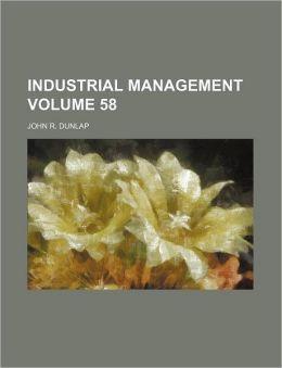 Industrial Management Volume 58
